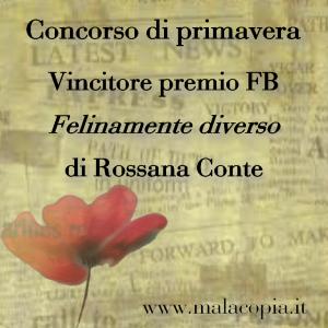 Felinamente diverso  di Rossana Conte